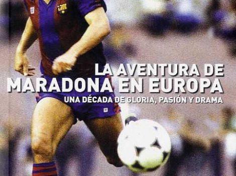 La Aventura de Maradona en Europa